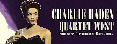 Charlie Haden's Quartet West Turns 25 (Part 2)